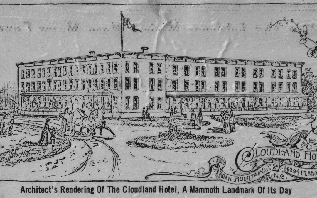 The Cloudland Hotel, A Mammoth Landmark of Its Day