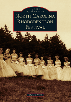 Photo of the Images of America - NC Rhododendron Festival Book Cover