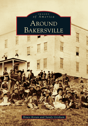 Photo of the Images of America - Around Bakersville Book Cover