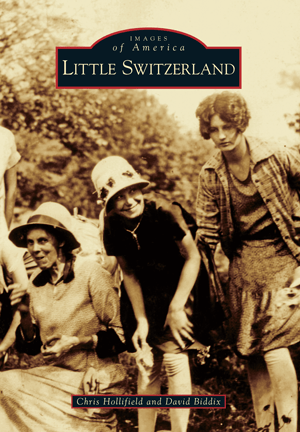Photo of the Images of America - Little Switzerland Book Cover