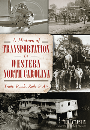 Photo of A History of Transportation in Western North Carolina Book Cover