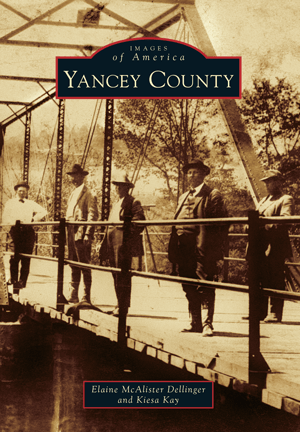 Photo of the Images of America - Yancey County Book Cover