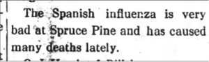 Newspaper clipping announcing the dreaded affects of the Spanish Flu in the Spruce Pine area.